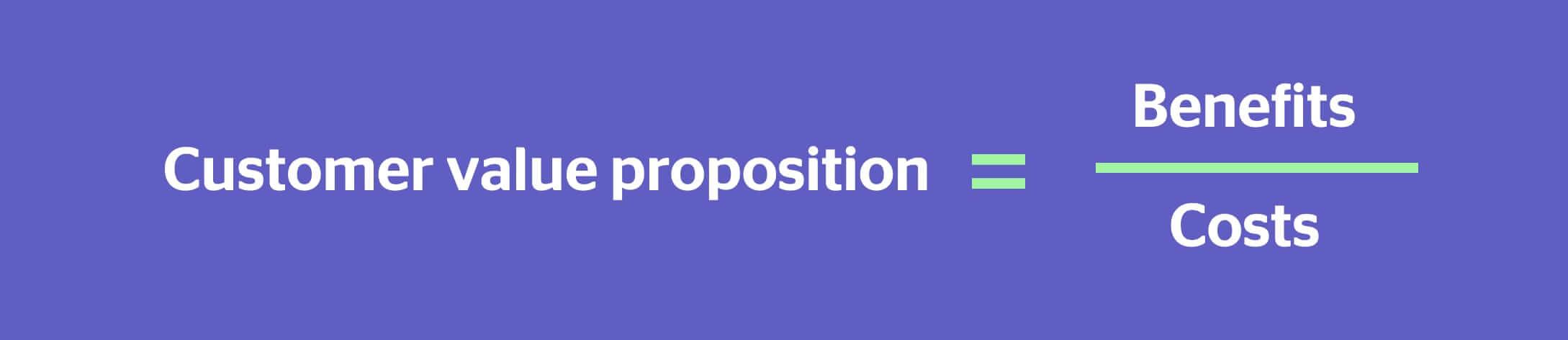 customer value proposition formula