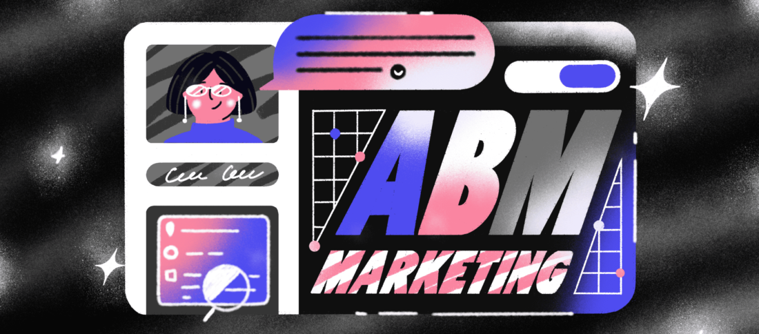Account-Based Marketing: Merging the Power ofSales & Promotion For Ultimate Results