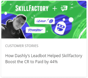 How Dashly's Leadbot Helped Skillfactory Boost the CR to Paid by 44%